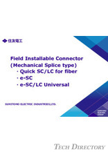 Field Installable Connector(Mechanical Splice type)